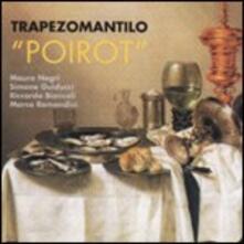 Poirot - CD Audio di Trapezomantilo