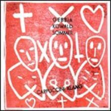 Cappuccini Klang - CD Audio di Gianni Gebbia