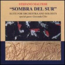Sombra del sur - CD Audio di Stefano Maltese