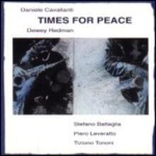 Times for Peace - CD Audio di Dewey Redman,Daniele Cavallanti