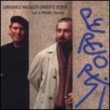 Percorsi - CD Audio di Umberto Petrin,Lanfranco Malaguti