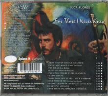 For Those I Never Knew - CD Audio di Luca Alex Flores