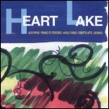 Heart Lake - CD Audio di Roberto Gatto,Aldo Farias,Franco De Crescenzo,Angelo Farias,Ilir Bakiu