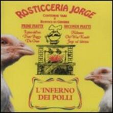 Jorge. L'inferno dei polli - CD Audio