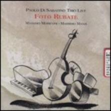 Foto rubate - CD Audio di Paolo Di Sabatino