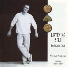 Listening Self - CD Audio di Ferdinando Faraò