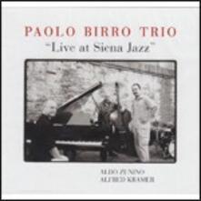 Live at Siena Jazz - CD Audio di Paolo Birro