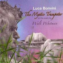 The Mystic Trumpeter - CD Audio di Luca Bonvini