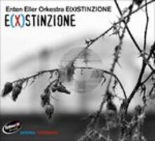 E(x)stinzione - CD Audio di Enten Eller