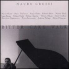 Bitter Cake Walk - CD Audio di Mauro Grossi