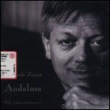 Andalusa - CD Audio di Riccardo Zegna