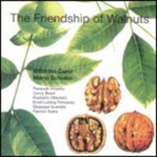 The Friendship of Walnuts - CD Audio di Mario Schiano,Vittorino Curci