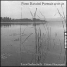 Portrait with in - CD Audio di Piero Bassini