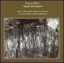 Trait d'union - CD Audio di Enten Eller