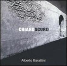 Chiaroscuro - CD Audio di Alberto Barattini
