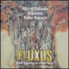 Fluxus - CD Audio di Mario Schiano,Alquimia,Peter Cusack