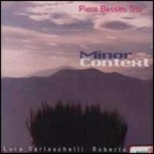 Minor Context - CD Audio di Piero Bassini