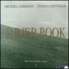 Inner Book - CD Audio di Stefano Battaglia,Michael Gassmann