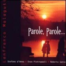 Parole, parole - CD Audio di Roberto Gatto,Enzo Pietropaoli,Lanfranco Malaguti,Stefano D'Anna