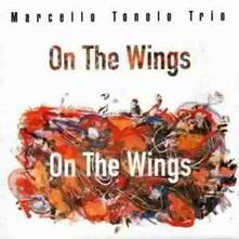 On the Wings - CD Audio di Marcello Tonolo
