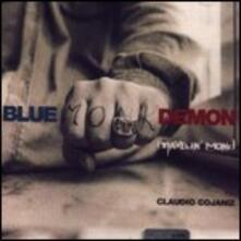 Blue Monk Demon - CD Audio di Claudio Cojaniz