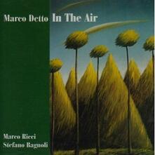 In the Air - CD Audio di Marco Detto