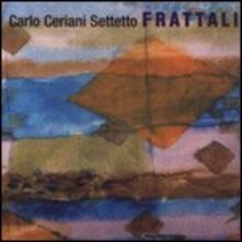 Frattali - CD Audio di Carlo Ceriani