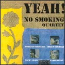Yeah! - CD Audio di No Smoking Quartet