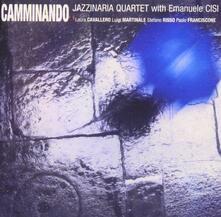 Camminando - CD Audio di Jazzinaria Quartet,Emanuele Cisi