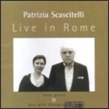Live in Rome - CD Audio di Giorgio Gaslini,Patrizia Scascitelli