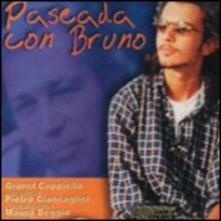 Paseada con Bruno - CD Audio di Gianni Cappiello