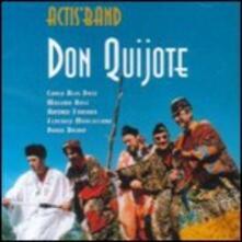 Don Quijote - CD Audio di Actis Band