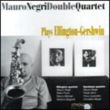 Plays Ellington & Gerswhin - CD Audio di Mauro Negri