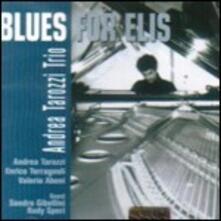 Blues for Elis - CD Audio di Andrea Tarozzi
