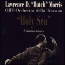 Holy Sea - CD Audio di Lawrence Butch Morris