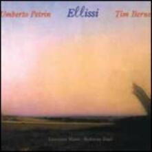 Ellissi - CD Audio di Tim Berne,Umberto Petrin