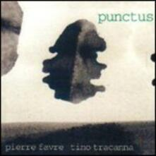 Punctus - CD Audio di Pierre Favre,Tino Tracanna