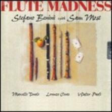 Flute Madness - CD Audio di Stefano Benini,Sam Most