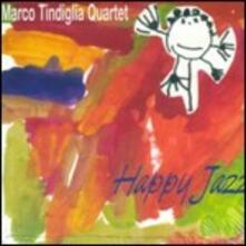 Happy Jazz - CD Audio di Marco Tindiglia
