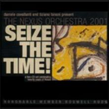 Seize the Time! - CD Audio di Nexus Orchestra