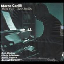 Their Eyes, Their Smiles - CD Audio di Marco Carilli