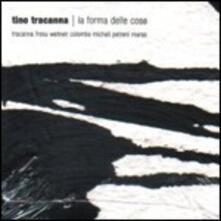 La forma delle cose - CD Audio di Paolo Fresu,Tino Tracanna