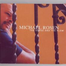 The Surge and the Flow - CD Audio di Michael Rosen