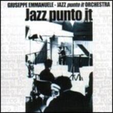 Jazz punto it - CD Audio di Giuseppe Emmanuele