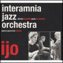 I.J.O. - CD Audio di Interamnia Jazz Orchestra
