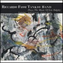 Plays the Music of Eric Dolphy - CD Audio di Riccardo Fassi,Tankio Band