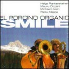 Smile - CD Audio di El Porcino Organic
