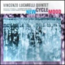 New Cycle Mood - CD Audio di Vincenzo Lucarelli