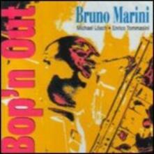 Bop 'n Out - CD Audio di Bruno Marini