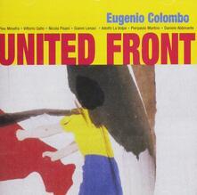 United Front - CD Audio di Eugenio Colombo